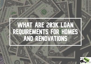 203-k-loan-requirements-homes-renovations-new