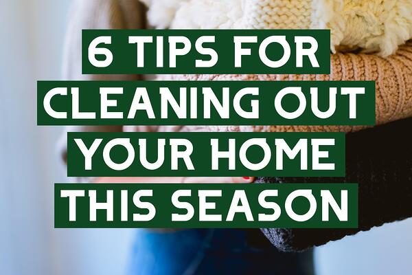 6-TIPS-FOR-CLEANING-OUT-YOUR-HOME