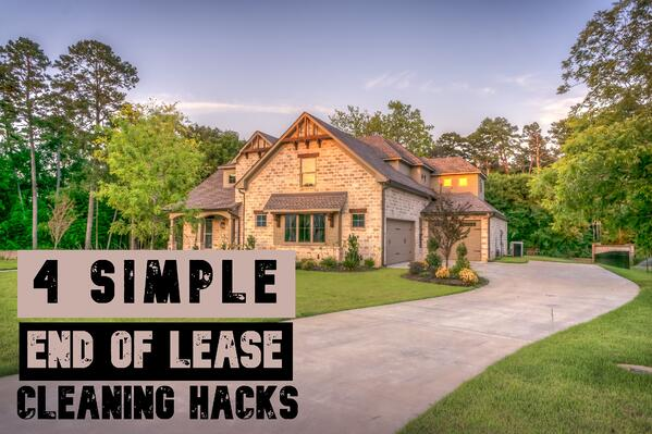 END OF LEASE CLEANING HACKS
