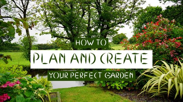 PLAN-AND-CREATE-PERFECT-GARDEN