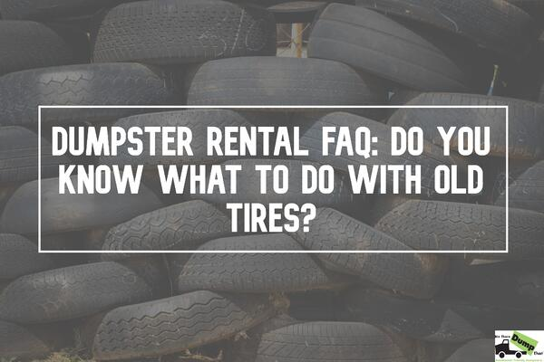 dumpster-faq-old-tires