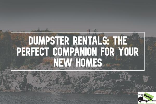 dumpster-rentals-new-home-new