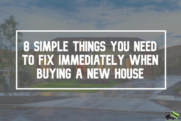 8 Simple Things You Need to Fix Immediately When Buying a New House