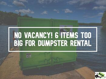 items-too-big-dumpster-rental-new