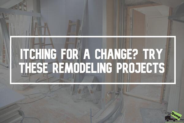 Itching For A Change? Try These Remodeling Projects
