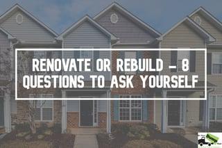 renovate-or-rebuild-new