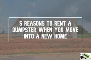 rent-dumpster-new-home-new