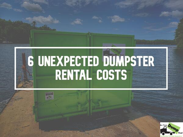 unexpected dumpster rental costs-new