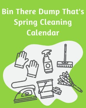 Download Bin There Dump That's Spring Cleaning Calendar